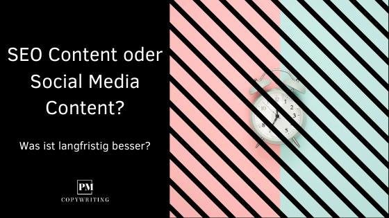 Vergleich: SEO Content und Social Media Content – Was ist langfristig besser?